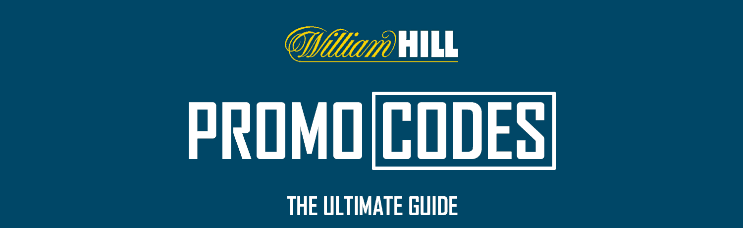 William Hill Promotion Code
